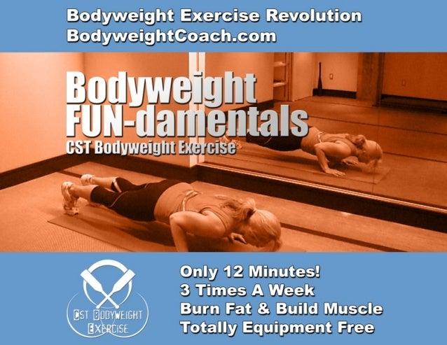 BodyweightCoach.comBodyweight Exercise Revolution                                 FUN-damentals                           ...