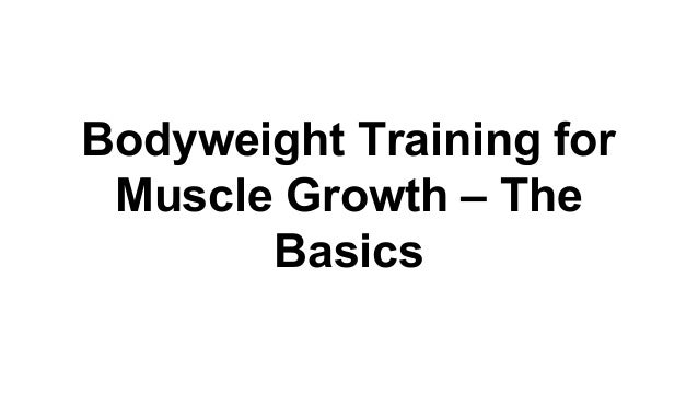 Bodyweight training for muscle growth