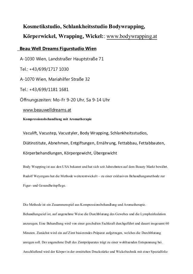 Kosmetikstudio, Schlankheitsstudio Bodywrapping, Körperwickel, Wrapping, Wickel:: www.bodywrapping.at Beau Well Dreams Fig...
