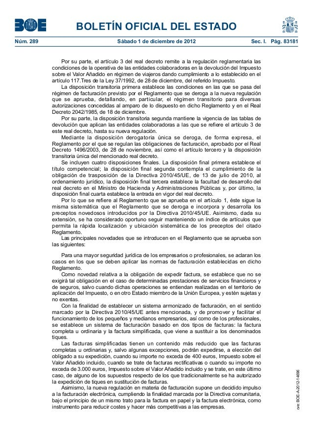 Real Decreto 1619/2012, de 30 de noviembre, por el que se aprueba el  Reglamento por el que se regulan las obligaciones de facturación. Slide 2