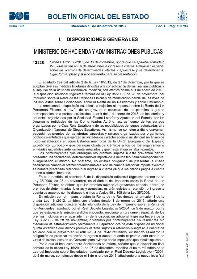 BOLETÍN OFICIAL DEL ESTADO Núm. 302  Miércoles 18 de diciembre de 2013  Sec. I. Pág. 100793  I. DISPOSICIONES GENERALES...