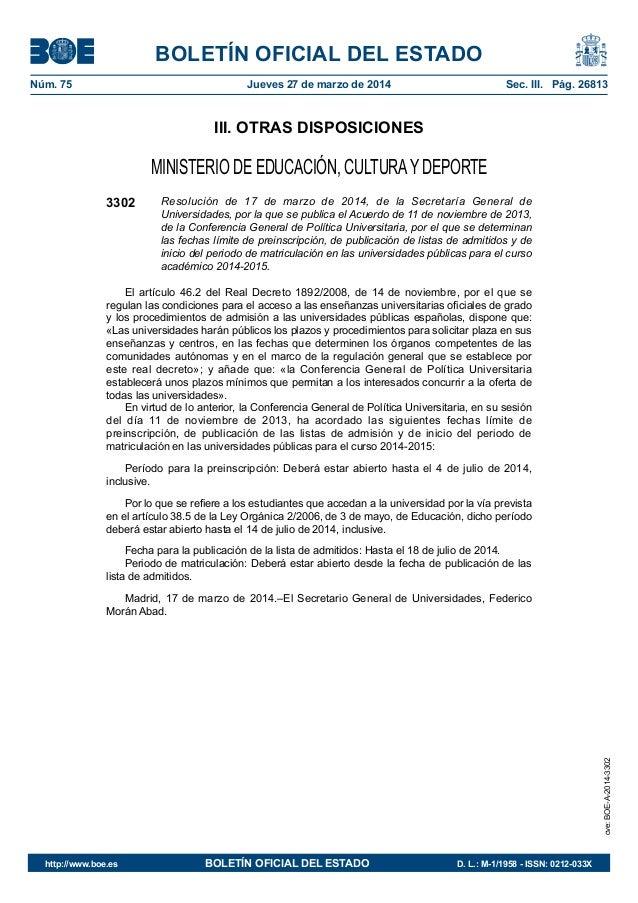 BOLETÍN OFICIAL DEL ESTADO Núm. 75 Jueves 27 de marzo de 2014 Sec. III. Pág. 26813 III. OTRAS DISPOSICIONES MINISTERIO D...