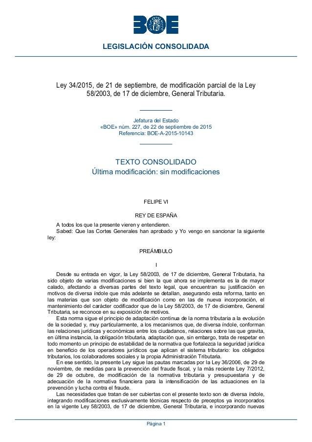 Ley 34/2015, de 21 de septiembre, de modificación parcial de la Ley 58/2003, de 17 de diciembre, General Tributaria. Jefat...