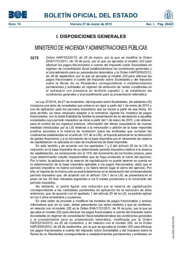 BOLETÍN OFICIAL DEL ESTADO Núm. 74 Viernes 27 de marzo de 2015 Sec. I. Pág. 26423 I. DISPOSICIONES GENERALES MINISTERIO ...