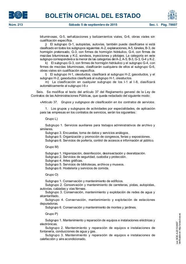 BOLETÍN OFICIAL DEL ESTADO Núm. 213 Sábado 5 de septiembre de 2015 Sec. I. Pág. 78607 bituminosas, G-5, señalizaciones y...