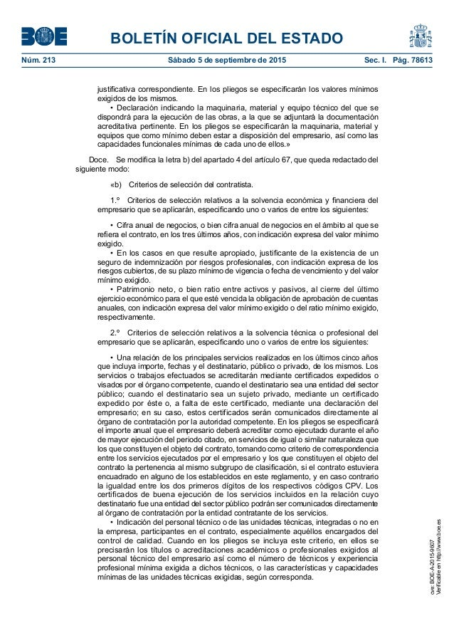 BOLETÍN OFICIAL DEL ESTADO Núm. 213 Sábado 5 de septiembre de 2015 Sec. I. Pág. 78613 justificativa correspondiente. En ...