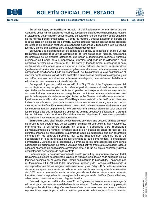BOLETÍN OFICIAL DEL ESTADO Núm. 213 Sábado 5 de septiembre de 2015 Sec. I. Pág. 78598 En primer lugar, se modifica el ar...