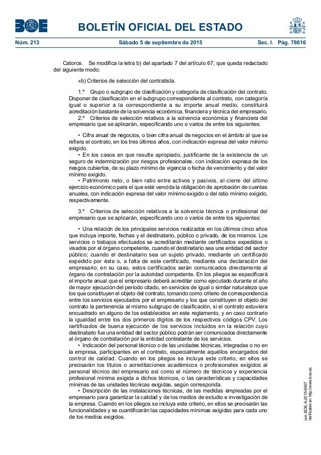 BOLETÍN OFICIAL DEL ESTADO Núm. 213 Sábado 5 de septiembre de 2015 Sec. I. Pág. 78616 Catorce. Se modifica la letra b) ...