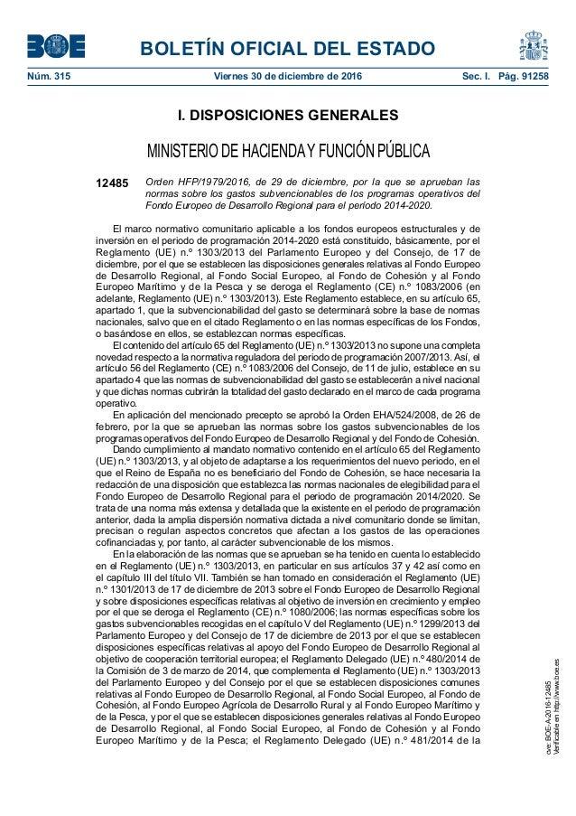 BOLETÍN OFICIAL DEL ESTADO Núm. 315 Viernes 30 de diciembre de 2016 Sec. I. Pág. 91258 I. DISPOSICIONES GENERALES MINIST...