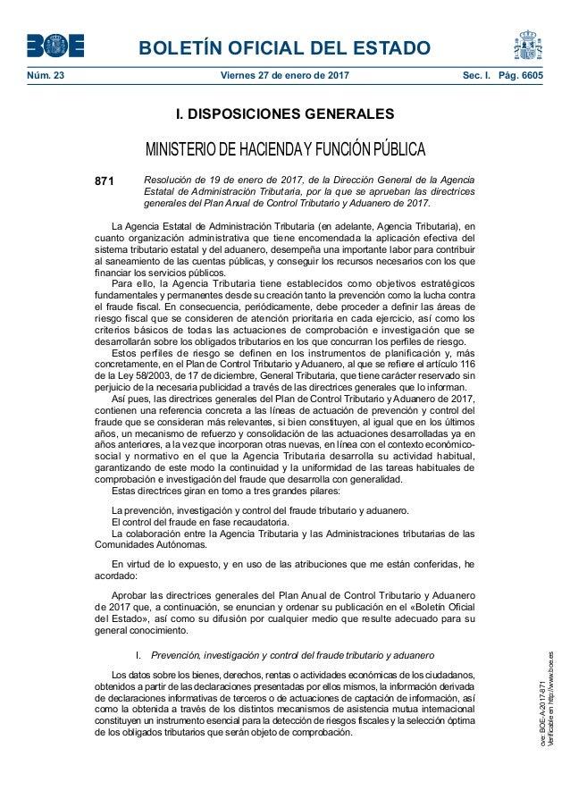BOLETÍN OFICIAL DEL ESTADO Núm. 23 Viernes 27 de enero de 2017 Sec. I. Pág. 6605 I. DISPOSICIONES GENERALES MINISTERIO D...