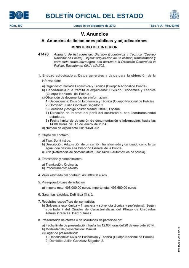 BOLETÍN OFICIAL DEL ESTADO Núm. 300  Lunes 16 de diciembre de 2013  Sec. V-A. Pág. 63408  V. Anuncios A. Anuncios de licit...