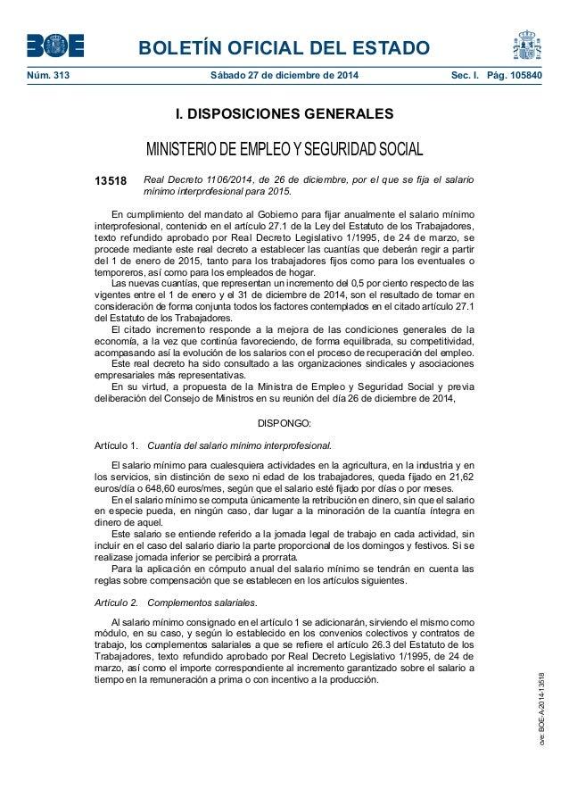 BOLETÍN OFICIAL DEL ESTADO Núm. 313 Sábado 27 de diciembre de 2014 Sec. I. Pág. 105840 I. DISPOSICIONES GENERALES MINIST...