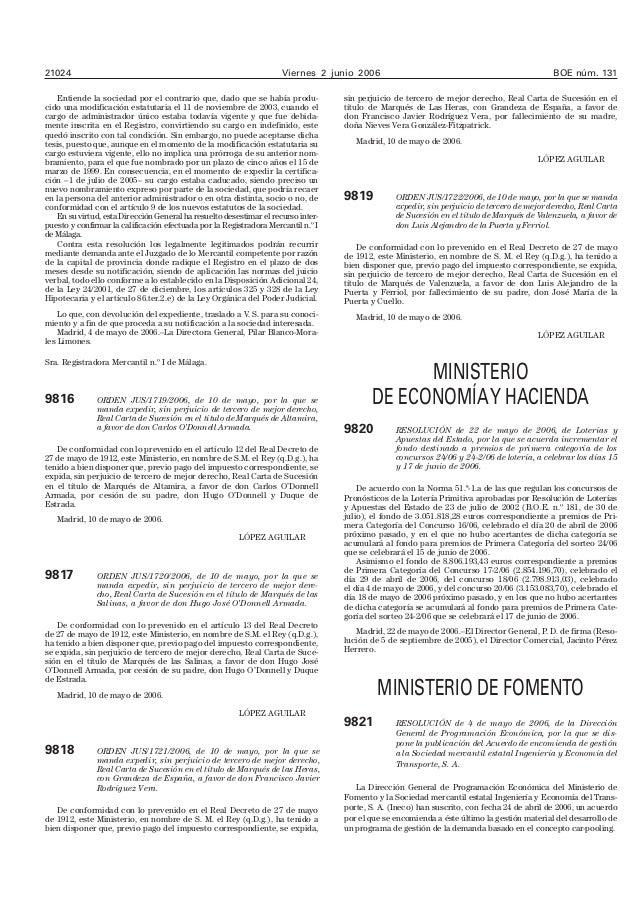 21024 Viernes 2 junio 2006 BOE núm. 131 Entiende la sociedad por el contrario que, dado que se había produ- cido una modif...