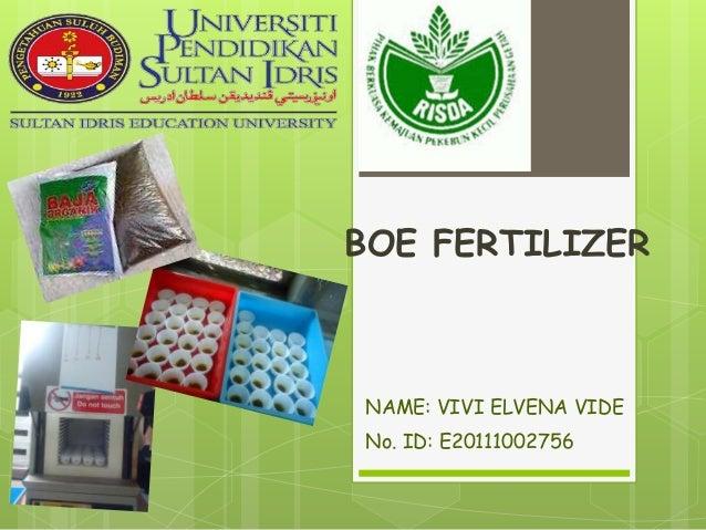 BOE FERTILIZER NAME: VIVI ELVENA VIDE No. ID: E20111002756
