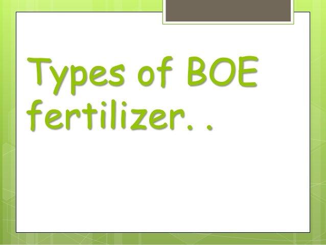 Types of BOE fertilizer. .