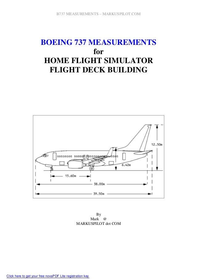 B737 MEASUREMENTS – MARKUSPILOT.COM BOEING 737 MEASUREMENTS for HOME FLIGHT SIMULATOR FLIGHT DECK BUILDING By Mark @ MARKU...