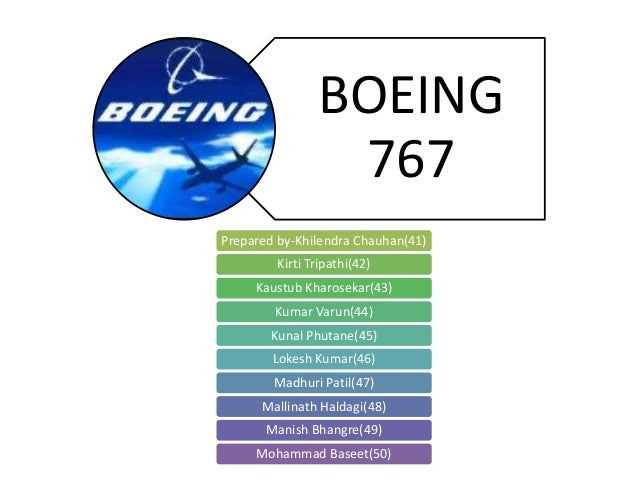 the boeing 767 from concept to production case study Airbus and boeing: a comparison essay  1991 the boeing 767: from concept to production (a) in august 1981,  boeing 7e7 case study solution essay.