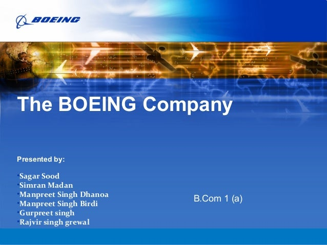 BOEING is a trademark of Boeing Management Company. Copyright © 2007 Boeing. All rights reserved. The BOEING Company Prese...
