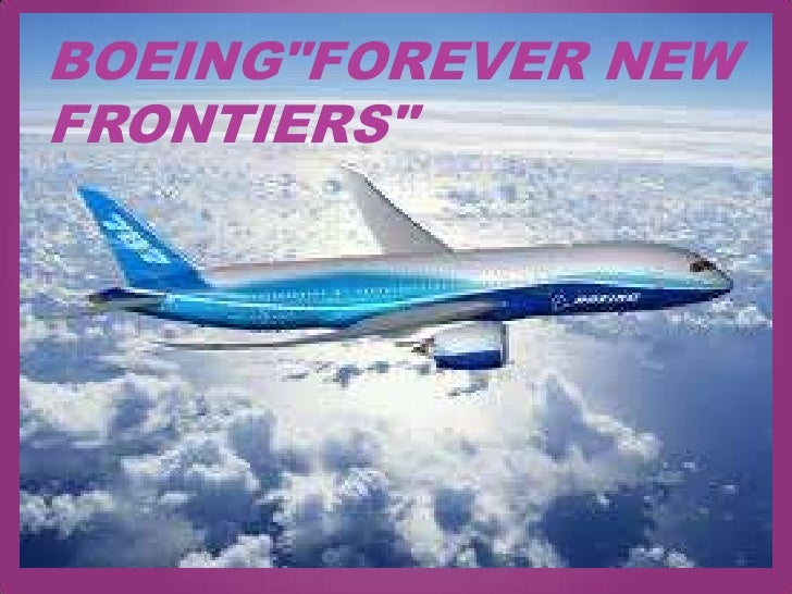 """BOEING""""Forever New Frontiers""""<br />"""