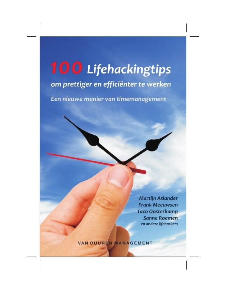 100 Lifehackingtips           om prettiger en     efficiënter te werken                     Martijn Aslander              ...