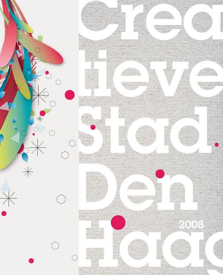 Creatieve Stad Den Haag 2008