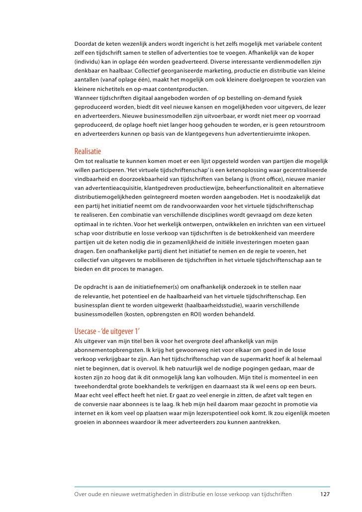 Usecase - 'de uitgever 2' Ik ben uitgever van een groot opinieweekblad dat deel uit maakt van een uitgeverij met diverse t...