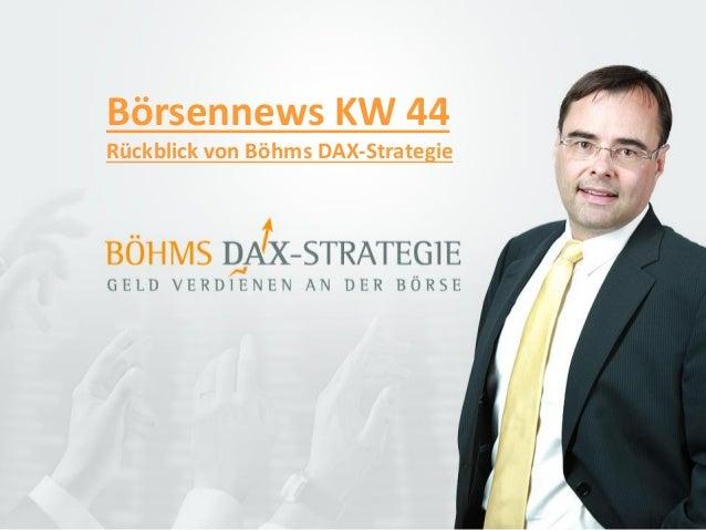Börsennews KW 44 Rückblick von Böhms DAX-Strategie