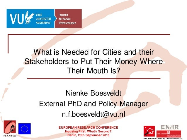 EUROPEAN RESEARCH CONFERENCE Housing First. What's Second? Berlin, 20th September 2013 What is Needed for Cities and their...