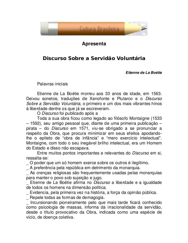 ApresentaDiscurso Sobre a Servidão VoluntáriaEtienne de La BoétiePalavras iniciaisEtienne de La Boétie morreu aos 33 anos ...