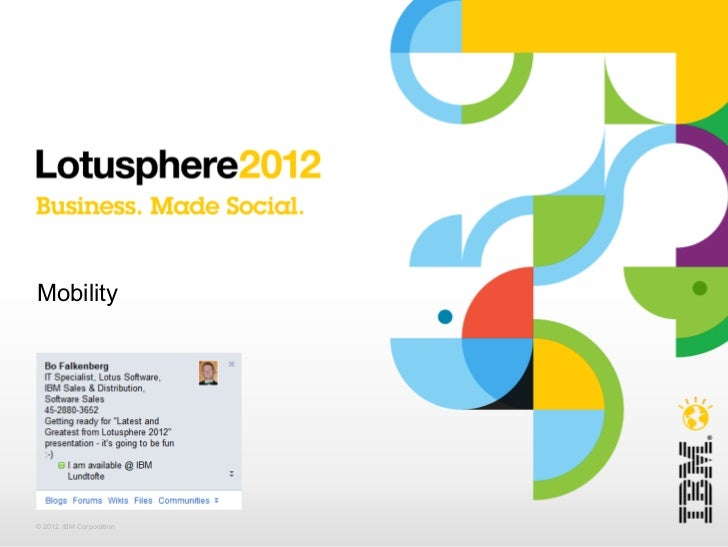 Mobility© 2012 IBM Corporation