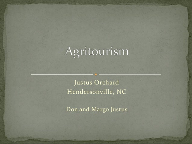 Justus OrchardHendersonville, NCDon and Margo Justus