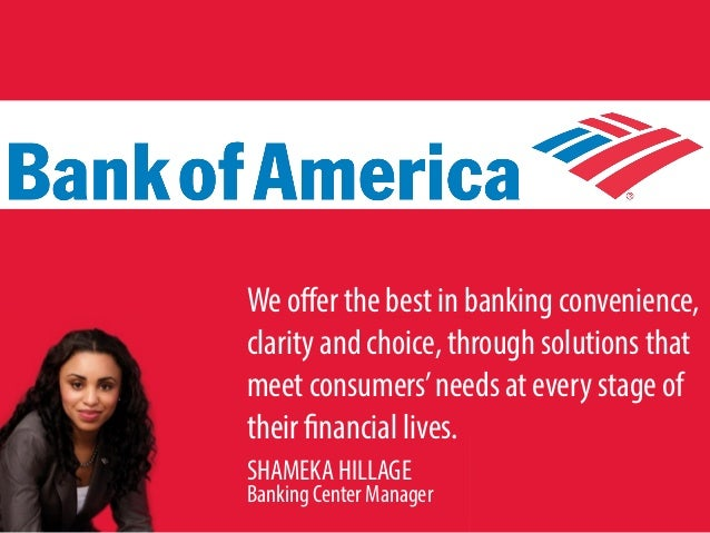 case analysis of bank of america Bank of america using six sigma in banking bank of america is a large, complex organization with high goals to be #1 in customer satisfaction, the world's most admired company and the.