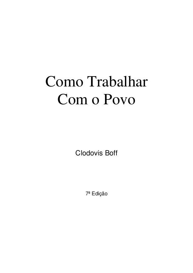 Como Trabalhar Com o Povo    Clodovis Boff       7ª Edição