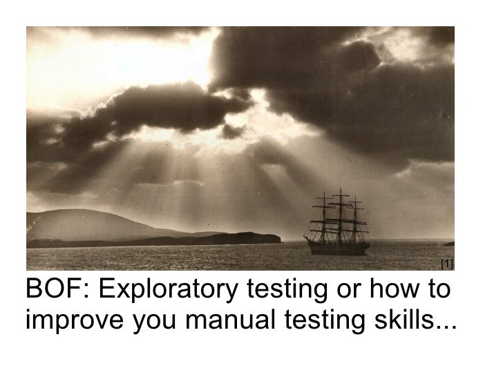 [1]  BOF: Exploratory testing or how to improve you manual testing skills...
