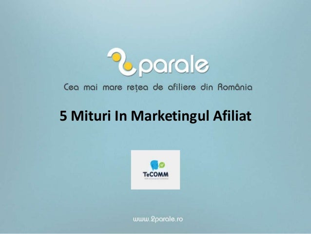 5 Mituri In Marketingul Afiliat