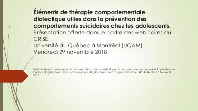Éléments de thérapie comportementale dialectique utiles dans la prévention des comportements suicidaires chez les adolesce...