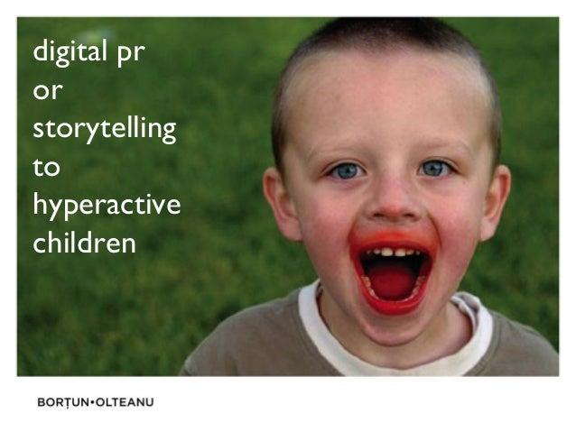 digital pr or storytelling to hyperactive children