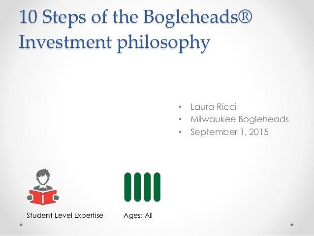 Boglehead philosophy: 10 Steps Milwaukee Bogleheads
