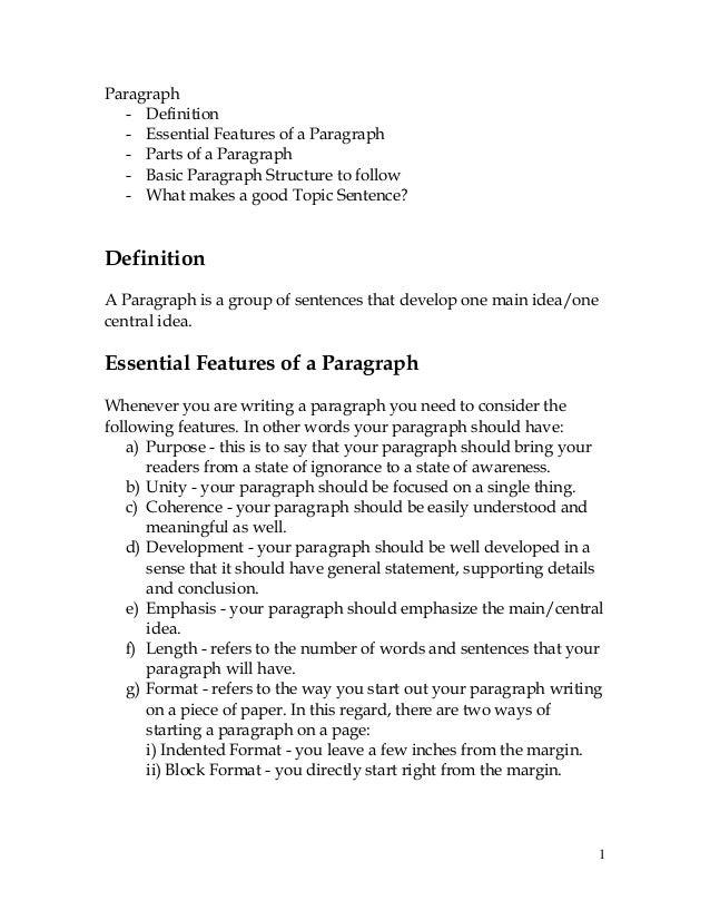 1 Paragraph - Definition - Essential Features of a Paragraph - Parts of a Paragraph - Basic Paragraph Structure to follow ...
