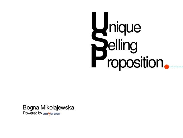 Unique  Bogna Mikołajewska  Powered by  Selling  Proposition