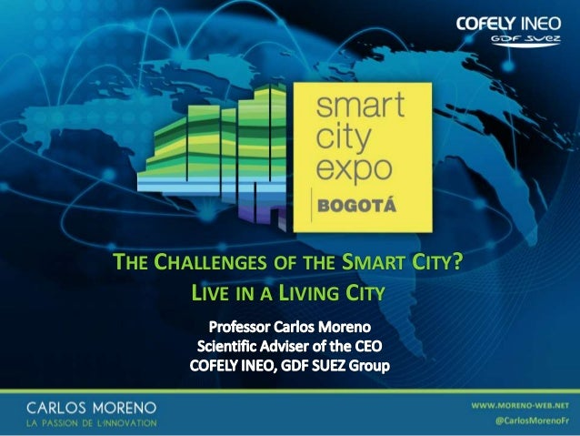 THE CHALLENGES OF THE SMART CITY? LIVE IN A LIVING CITY