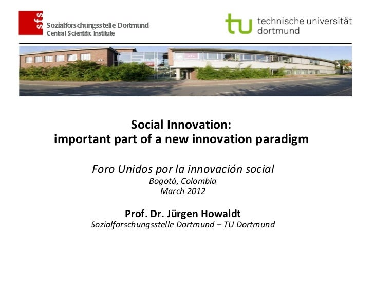 Sozialforschungsstelle Dortmund        Central Scientific Institute                       Social Innovation:          impo...