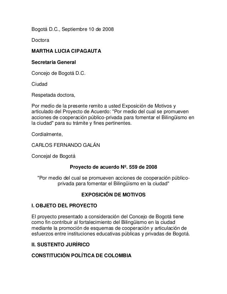 Bogotá D.C., Septiembre 10 de 2008DoctoraMARTHA LUCIA CIPAGAUTASecretaria GeneralConcejo de Bogotá D.C.CiudadRespetada doc...