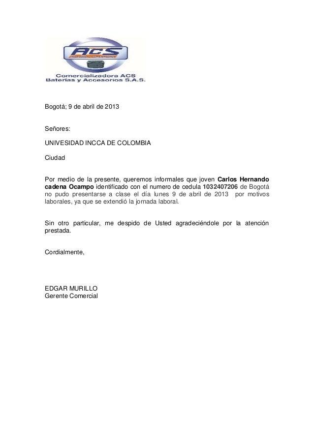 Bogotá; 9 de abril de 2013Señores:UNIVESIDAD INCCA DE COLOMBIACiudadPor medio de la presente, queremos informales que jove...