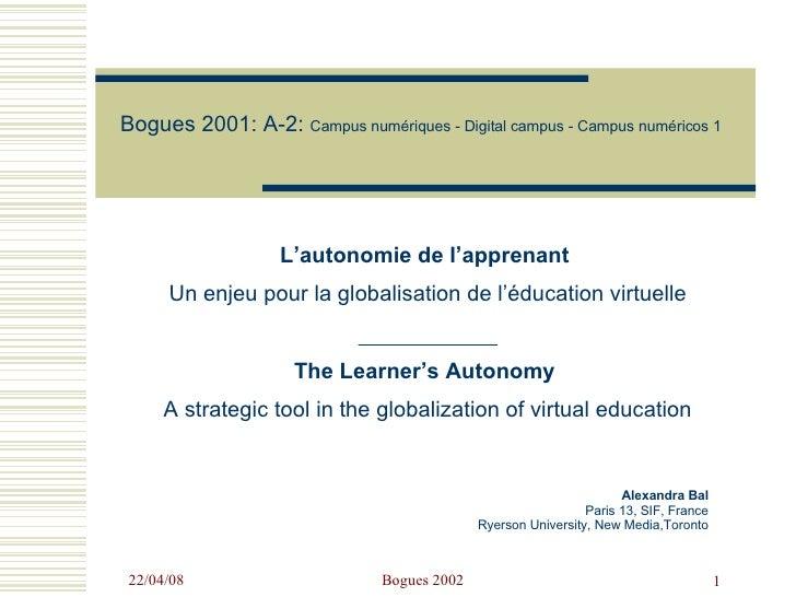 Bogues 2001:  A-2:  Campus numériques - Digital campus - Campus numéricos 1     Alexandra Bal   Paris 13, SIF, France   Ry...