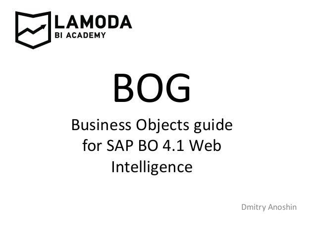 sap businessobjects 4 1 web intelligence report development rh slideshare net Business Person Business Person