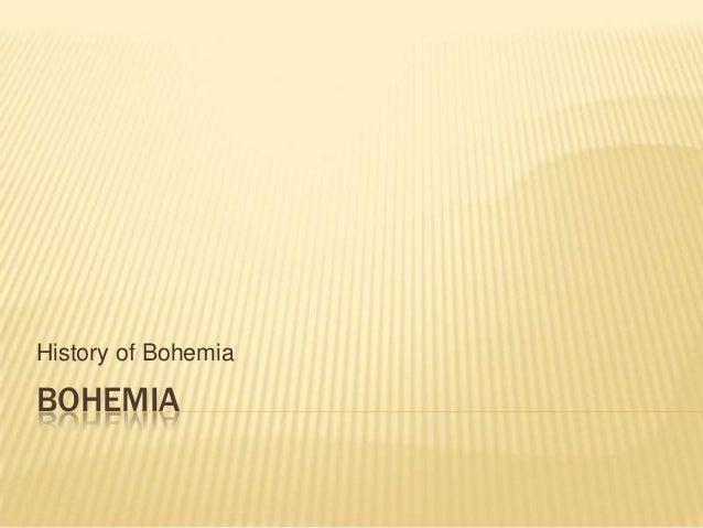 History of Bohemia  BOHEMIA