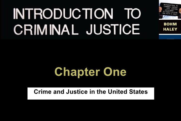 1           Chapter One Crime and Justice in the United States