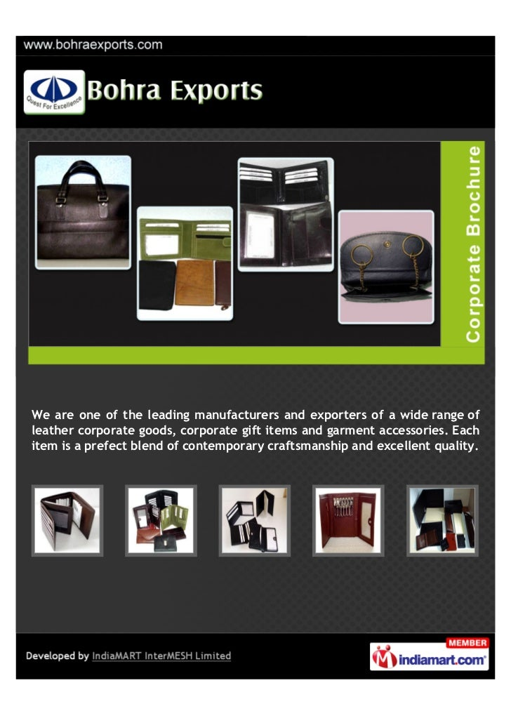 We are one of the leading manufacturers and exporters of a wide range ofleather corporate goods, corporate gift items and ...