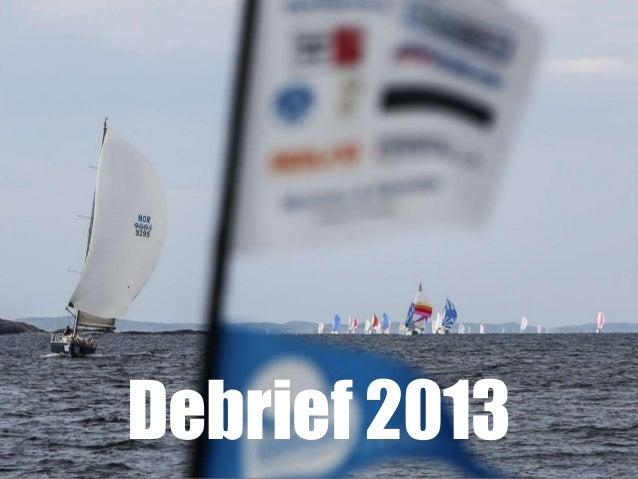 Debrief 2013